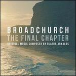 Broadchurch: The Final Chapter [Original TV Soundtrack]