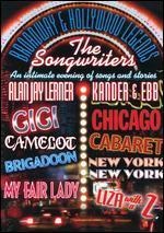 Broadway & Hollywood Legends: The Songwriters - Kander & Ebb/Alan Jay Lerner