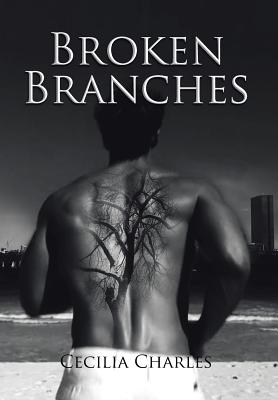 Broken Branches - Charles, Cecilia