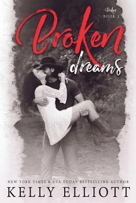 Broken Dreams - Elliott, Kelly