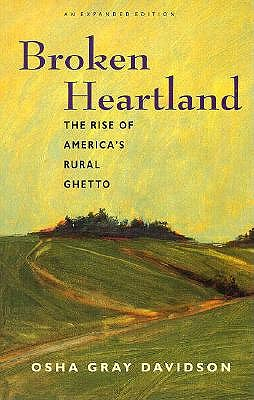 Broken Heartland: The Rise of America's Rural Ghetto - Davidson, Osha Gray