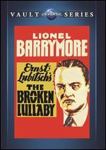 Broken Lullabye - Ernst Lubitsch
