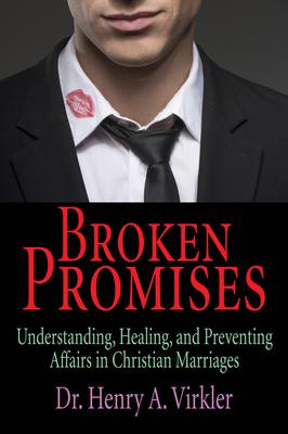 Broken Promises - Virkler, Henry