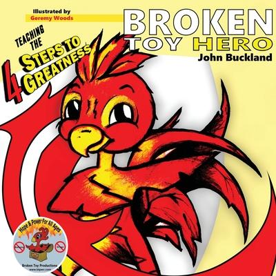 Broken Toy Hero - Buckland, John