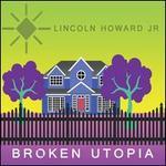 Broken Utopia