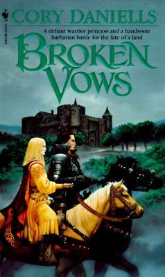 Broken Vows - Daniells, Cory
