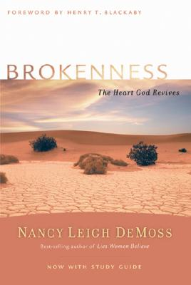 Brokenness: The Heart God Revives - DeMoss, Nancy Leigh