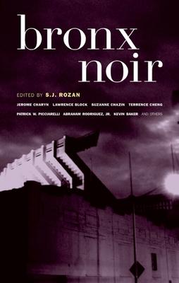 Bronx Noir - Rozan, S J (Editor)