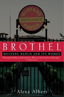 Brothel: Mustang Ranch and Its Women - Albert, Alexa