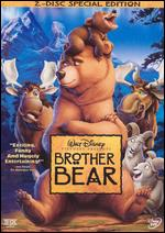 Brother Bear [Special Edition] [2 Discs] - Aaron Blaise; Bob Walker