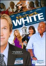 Brother White - Brian Herzlinger