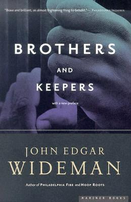 Brothers and Keepers - Wideman, John Edgar