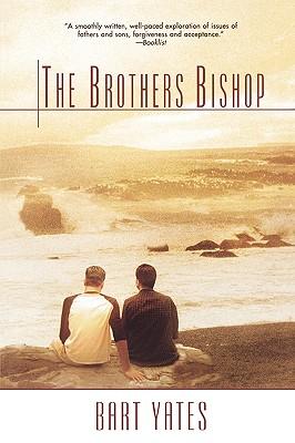 Brothers Bishop - Yates, Bart