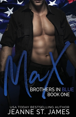 Brothers in Blue: Max - St James, Jeanne