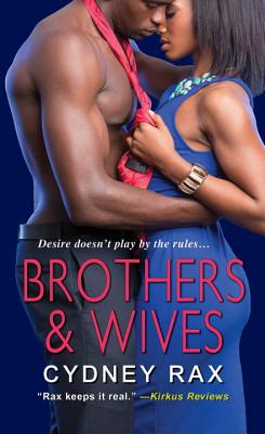 Brothers & Wives - Rax, Cydney