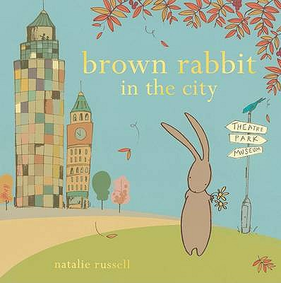Brown Rabbit in the City - Russell, Natalie