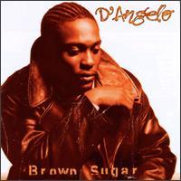 Brown Sugar - D'Angelo