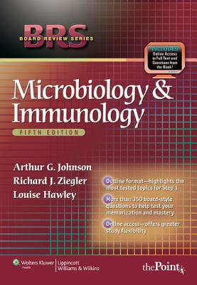BRS Microbiology and Immunology - Johnson, Arthur G, and Ziegler, Richard J, PhD, and Hawley, Louise B