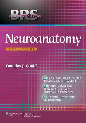 BRS Neuroanatomy - Gould, Douglas J., and Fix, James D.