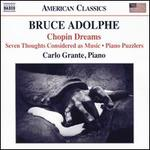 Bruce Adolphe: Chopin Dreams