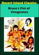 Bruce's Fists of Vengeance -