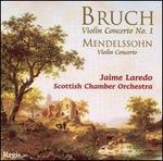 Bruch: Violin Concerto No. 1; Mendelssohn: Violin Concerto