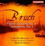 Bruch: Violin Concerto No. 3; Symphony No. 1