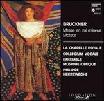Bruckner: Messe en mi mineur; Motets