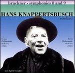 Bruckner: Symphonies Nos. 8 & 9