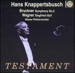 Bruckner: Symphony No. 3; Wagner: Siegfried Idyll