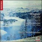 "Bruckner: Symphony No. 3 ""Wagner"" WAB 103; Wagner: Parsifal; Tristan und Isolde"
