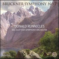 Bruckner: Symphony No. 7 - BBC Scottish Symphony Orchestra; Donald Runnicles (conductor)