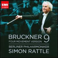 Bruckner: Symphony No. 9 - Berlin Philharmonic Orchestra; Simon Rattle (conductor)