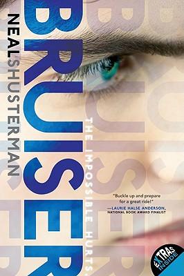 Bruiser - Shusterman, Neal