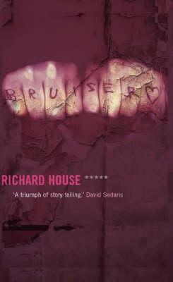 Bruiser - House, Richard