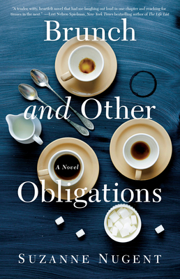 Brunch and Other Obligations - Nugent, Suzanne