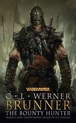 Brunner the Bounty Hunter - Werner, C L