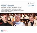 Bruno Maderna: Complete Works for Orchestra, Vol. 5
