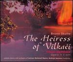 Bruno Skulte: The Heiress of Vilkaci