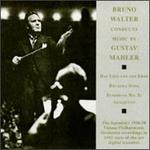 Bruno Walter conducts music by Gustav Mahler