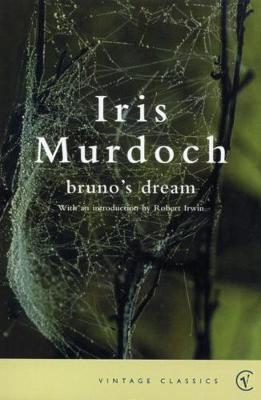 Bruno's Dream - Murdoch, I, and Murdoch, Iris