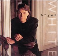 Bryan White - Bryan White