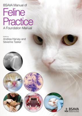 BSAVA Manual of Feline Practice - a Foundation Manual - Tasker, Severine, and Harvey, Andrea