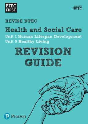 BTEC First in Health and Social Care Revision Guide -