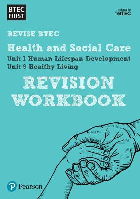 BTEC First in Health and Social Care Revision Workbook -