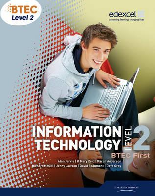 BTEC Level 2 First IT Student Book - Reid, K.Mary, and Jarvis, Alan, and Lawson, Jenny