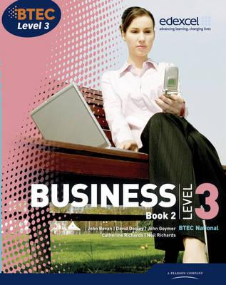 BTEC Level 3 National Business Student Book 2: book 2 - Richards, Catherine, and Dransfield, Rob, and Goymer, John