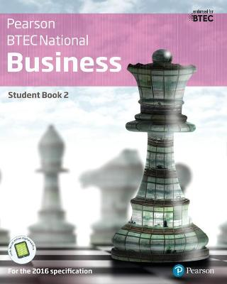 BTEC Nationals Business Student Book 2 + Activebook: For the 2016 specifications - Richards, Catherine, and Phillips, Jenny, and Smith, Julie