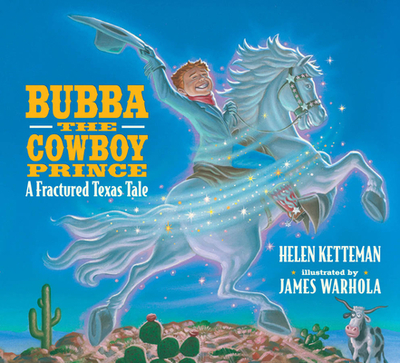 Bubba, the Cowboy Prince - Ketteman, Helen