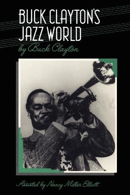 Buck Clayton's Jazz World - Clayton, Buck